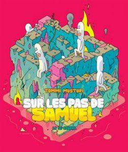 ``Sur les pas de Samuel`` Tommi Musturi - illustration