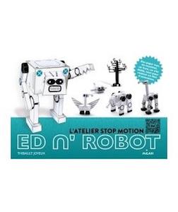 ``ED N' ROBOT`` Thibault Joyeux - atelier stop motion