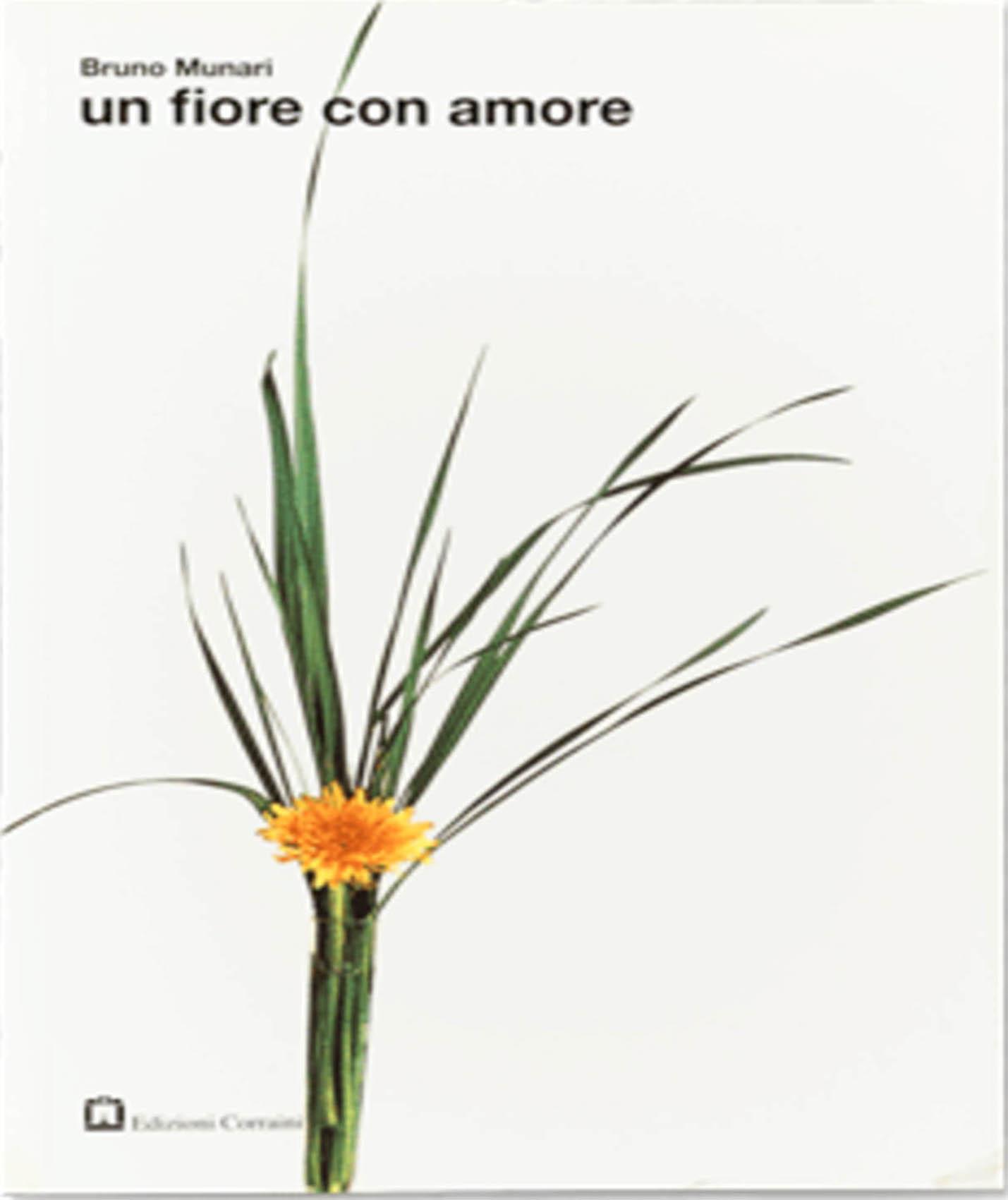 ``un fiore con amore`` Bruno Munari - design